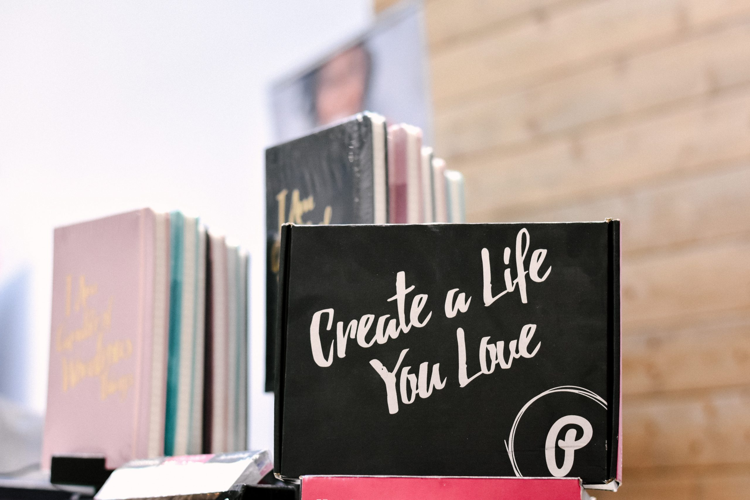 How to Create the Life You Want